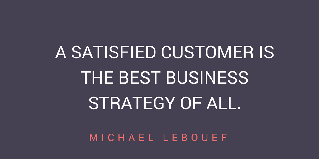 Every Companys Greatest Assets Are Its Customers Because Without There Is No Company Michael LeBouef Author Of How To Win And Keep